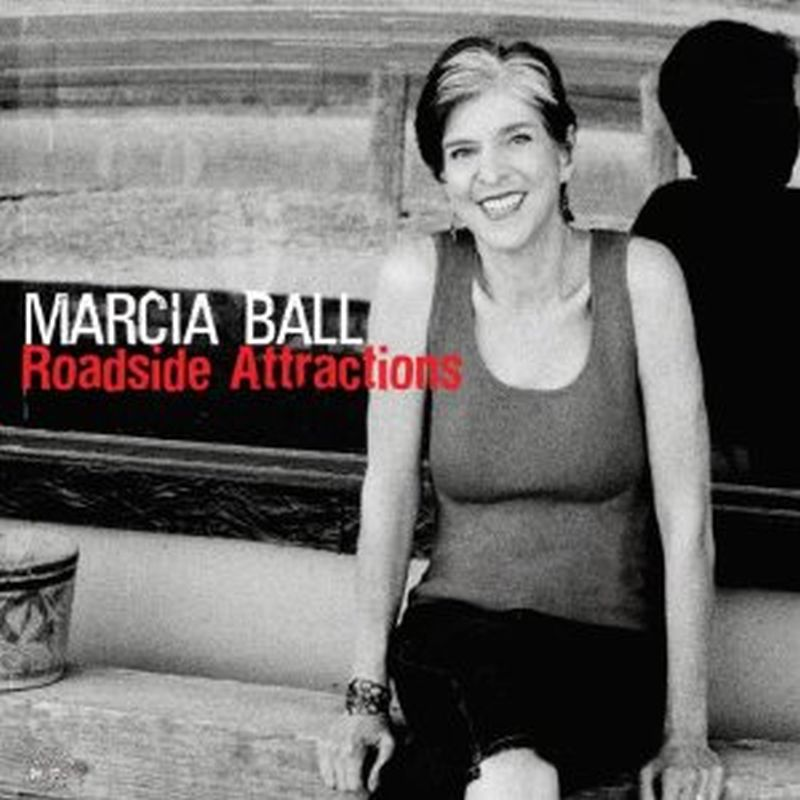 Marcia Ball - Roadside Attractions - Cd