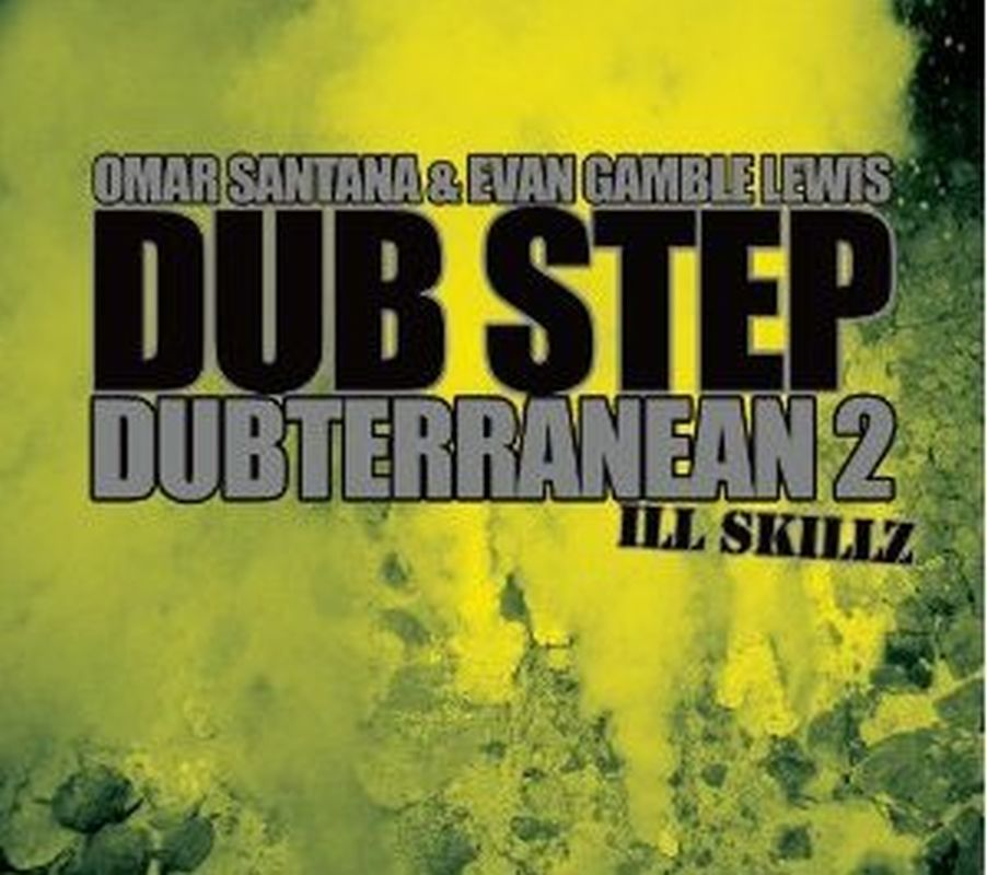 Vol. 2 Dub Step