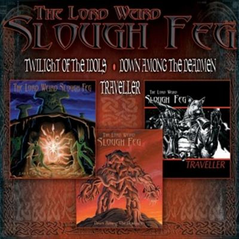 Lord Weird Slough Feg - Twilight Of Idols/down Among Deadmen/traveller - 3 Cd Set