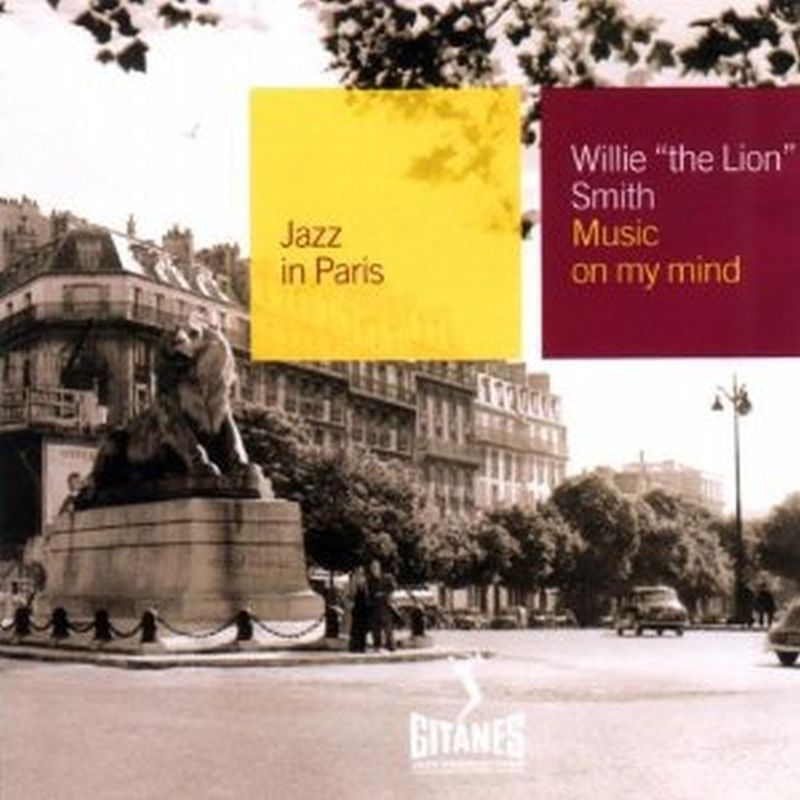 "Willie ""The Lion"" Smith - Jazz In Paris: Music On My Mind - Cd"
