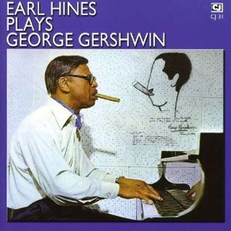 Earl Hines - Earl Plays George Gershwin - Cd