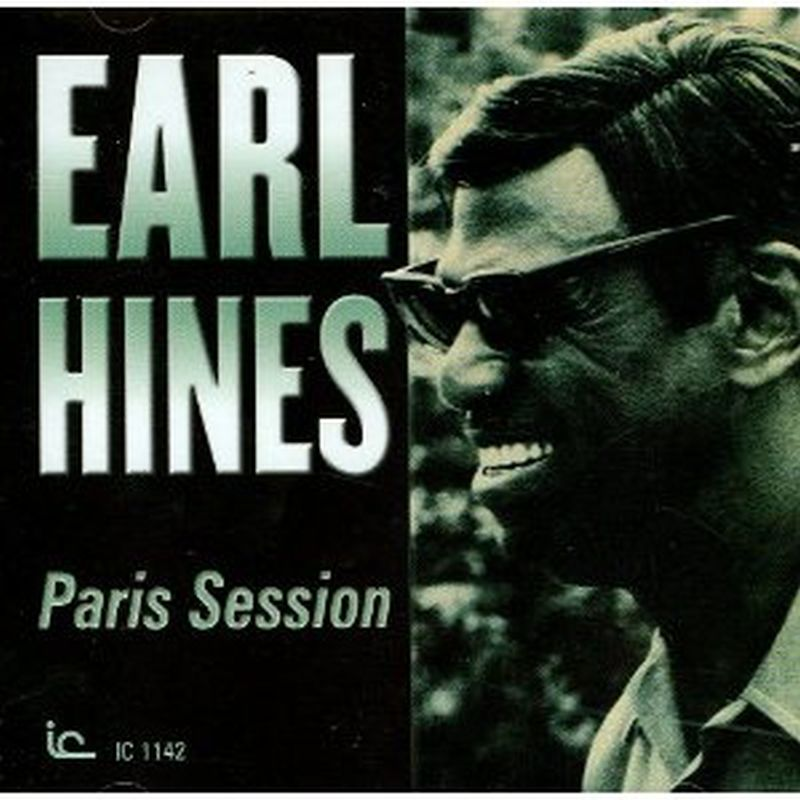Earl Hines - Paris Session - Cd