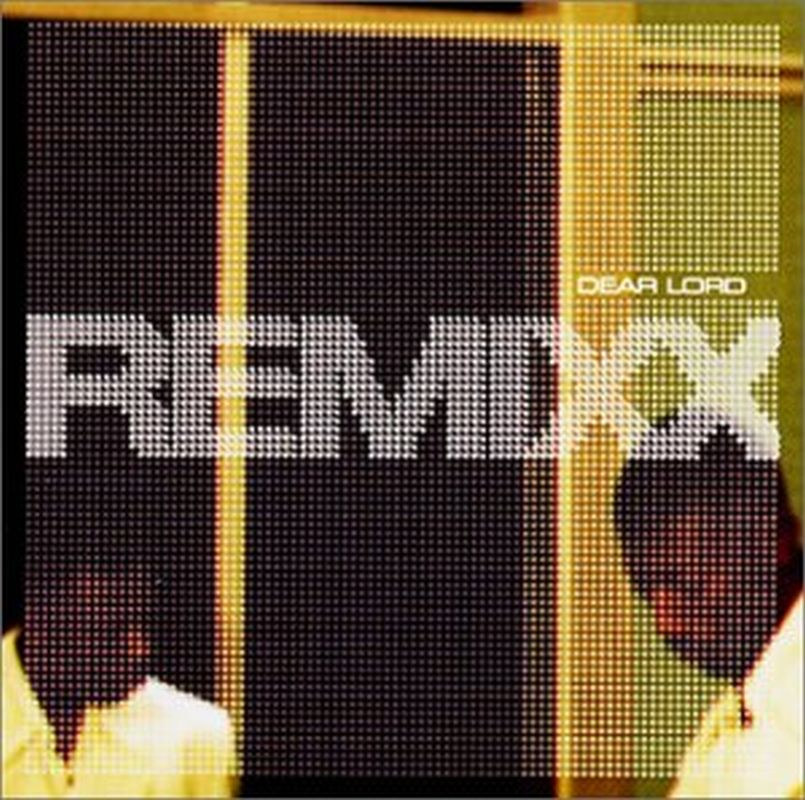 Remixx - Remixx: Dear Lord - Cd