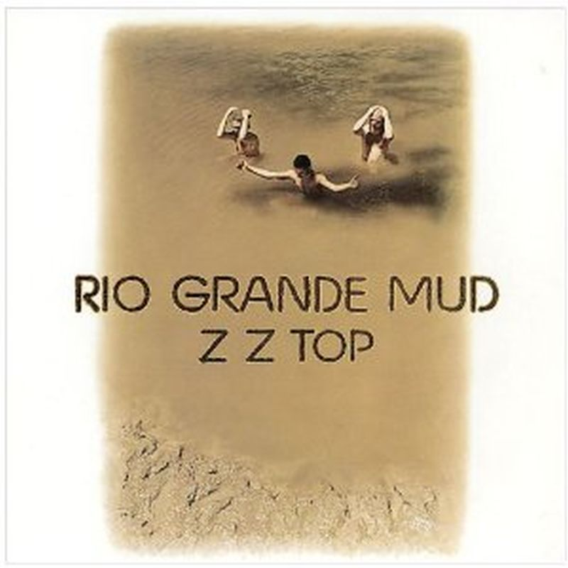 Zz Top - Rio Grande Mud (180g - Vinyl)
