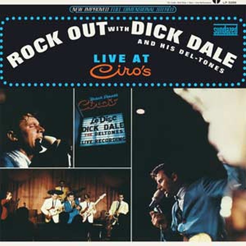 Rock Out With Dick Dale And His Del