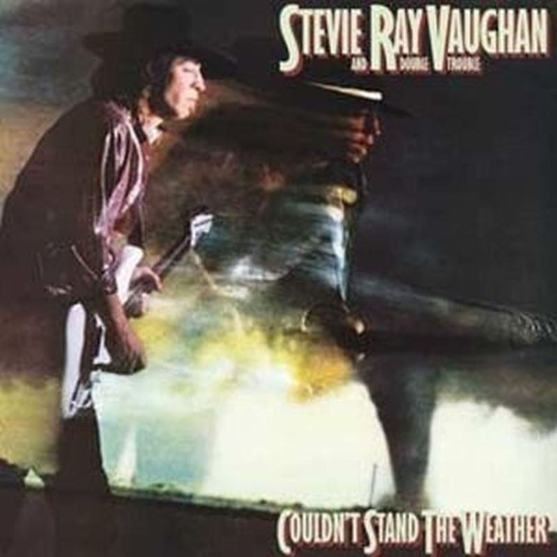 Stevie Ray Vaughan & Double Trouble - Couldn't Stand The Weather - Vinyl