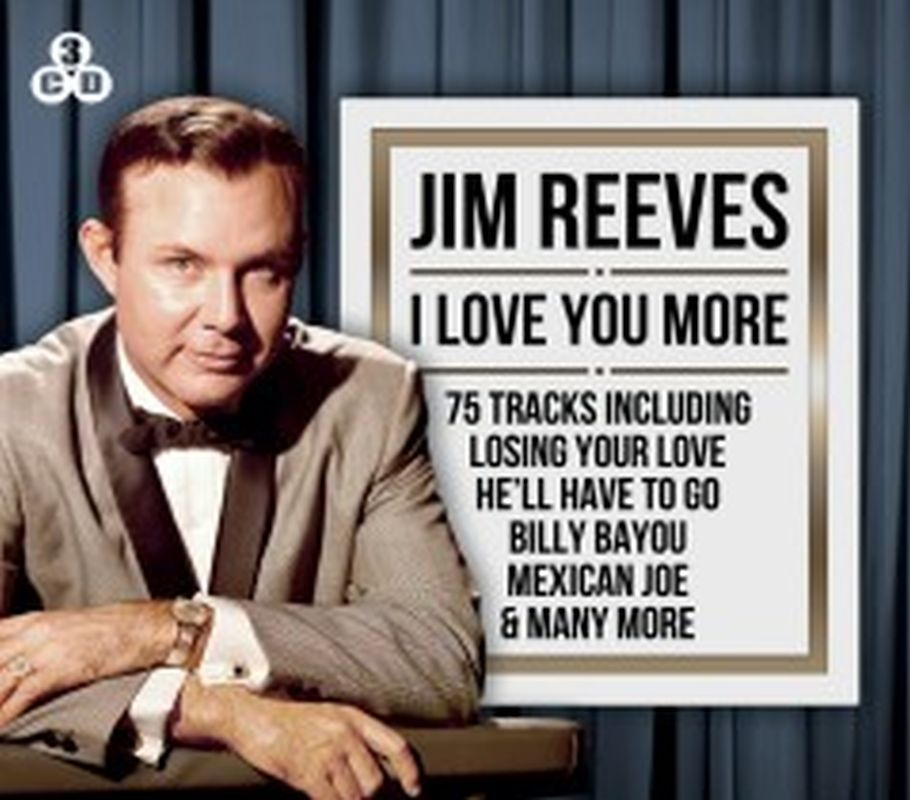 Jim Reeves - I Love You More - 3 Cd Set