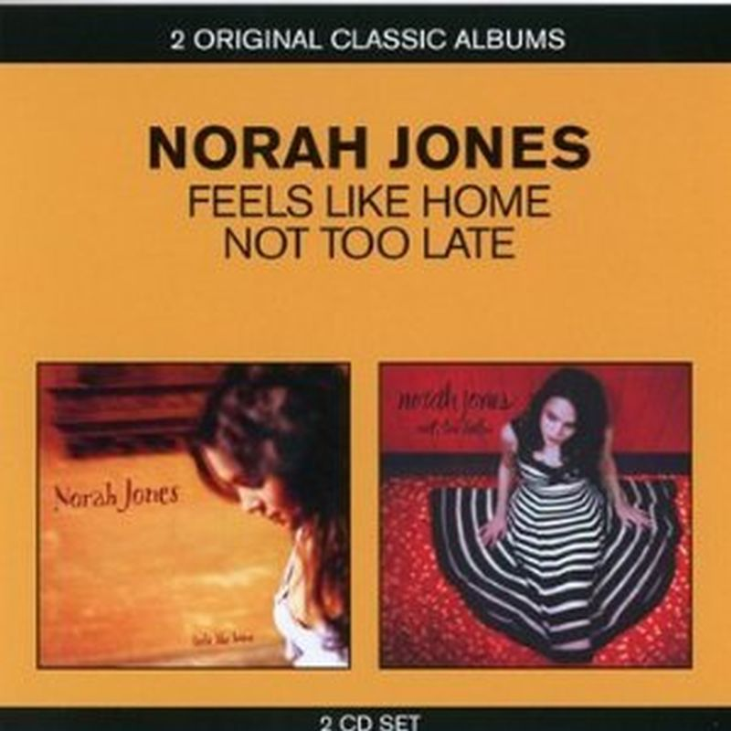 Norah Jones - Feels Like Home/not Too Late - 2 Cd Set