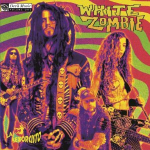White Zombie - La Sexorcisto: Devil Music Vol.1 (180 Gram - Vinyl)