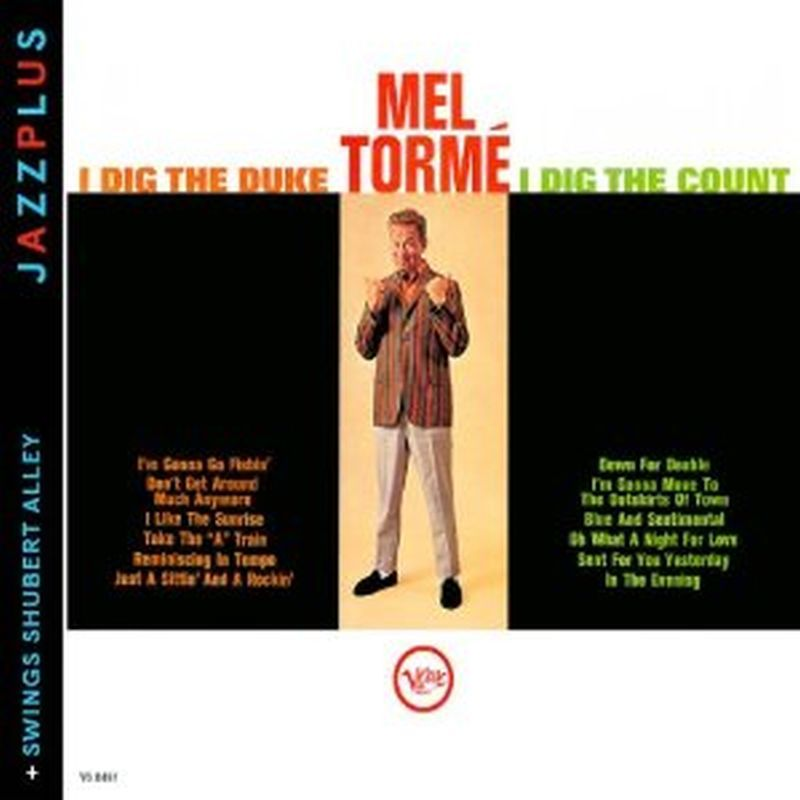 Mel Torme - I Dig The Duke I Dig The Count/swings Shubert Alley (remastered - Cd)