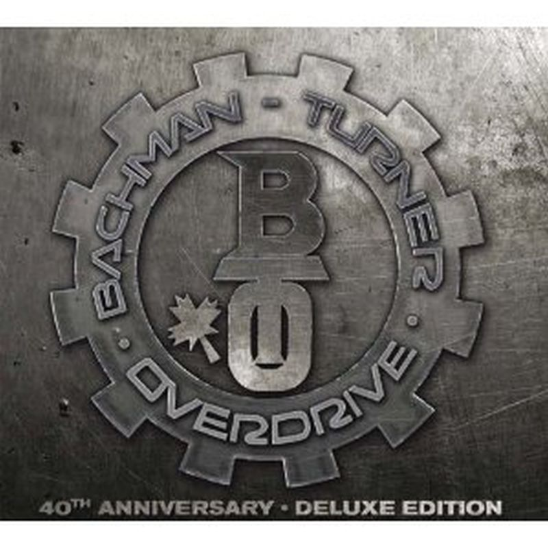Bachman Turner Overdrive - Bachman Turner Overdrive: 40th Anniv Deluxe Edn - 2 Cds