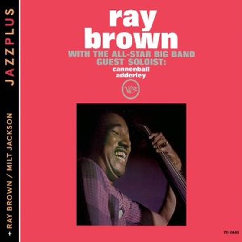 Ray Brown - With The All-star Big Band/ray Brown / Milt Jackson - Cd
