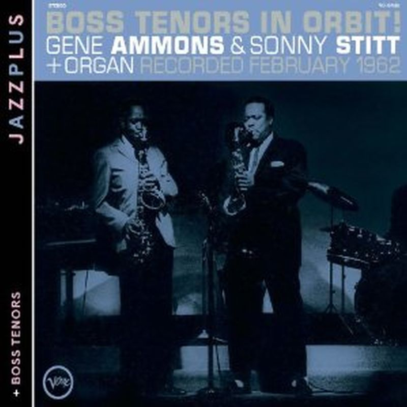 Gene Ammons - Boss Tenors In Orbit!/boss Tenors - Cd