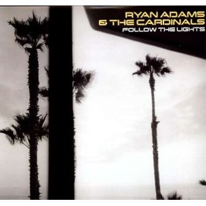 Ryan Adams - Follow The Lights - Vinyl