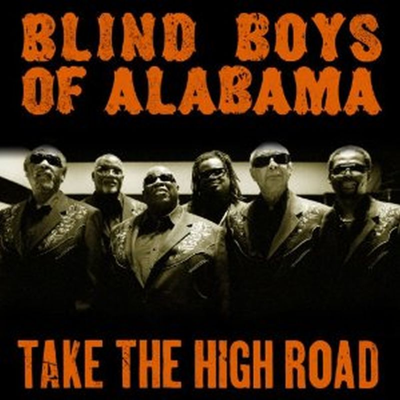Blind Boys Of Alabama - Take The High Road - Cd