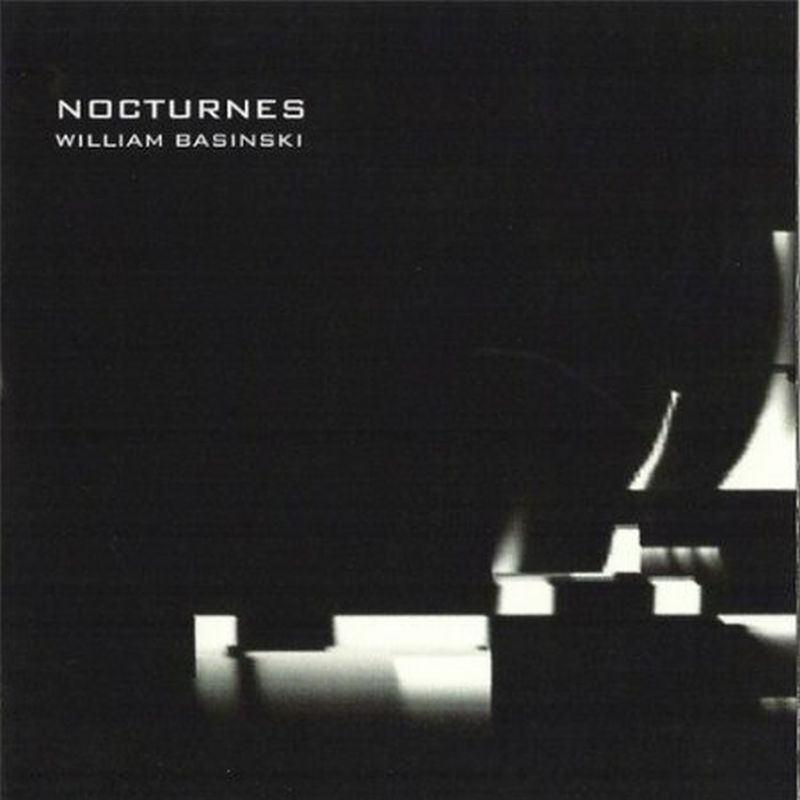 William Basinski - Nocturnes (digi - Cd)