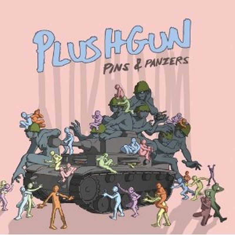 Plushgun - Pins And Panzers (180 Gram - Vinyl)