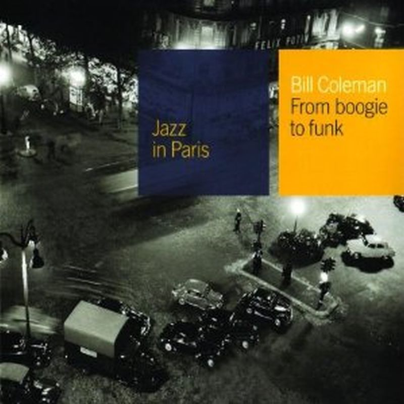 Bill Coleman - Jazz In Paris: Form Boogie To Funk - Cd