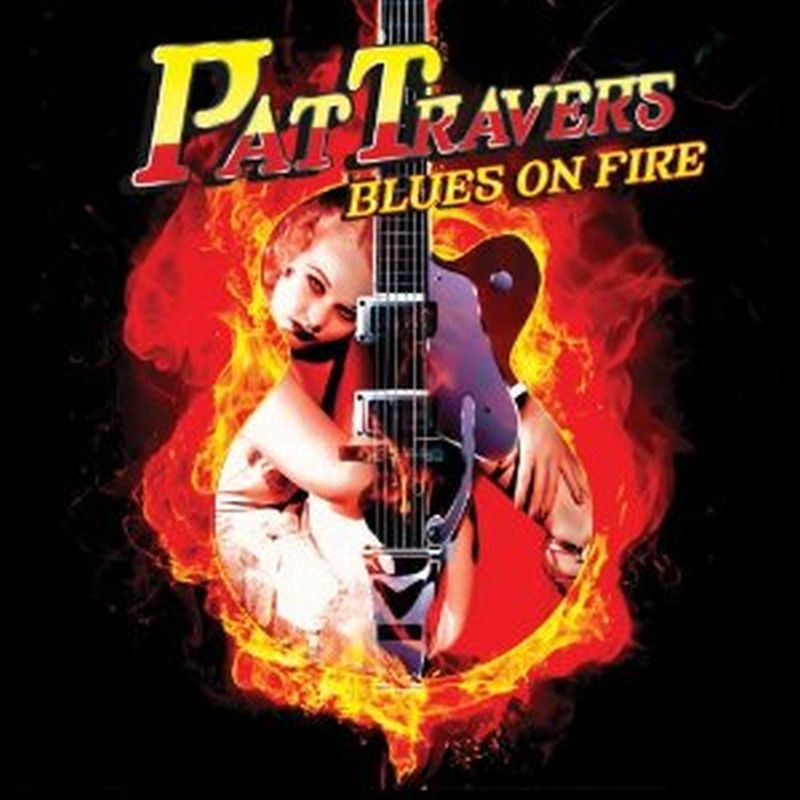 Pat Travers - Blues On Fire - Cd