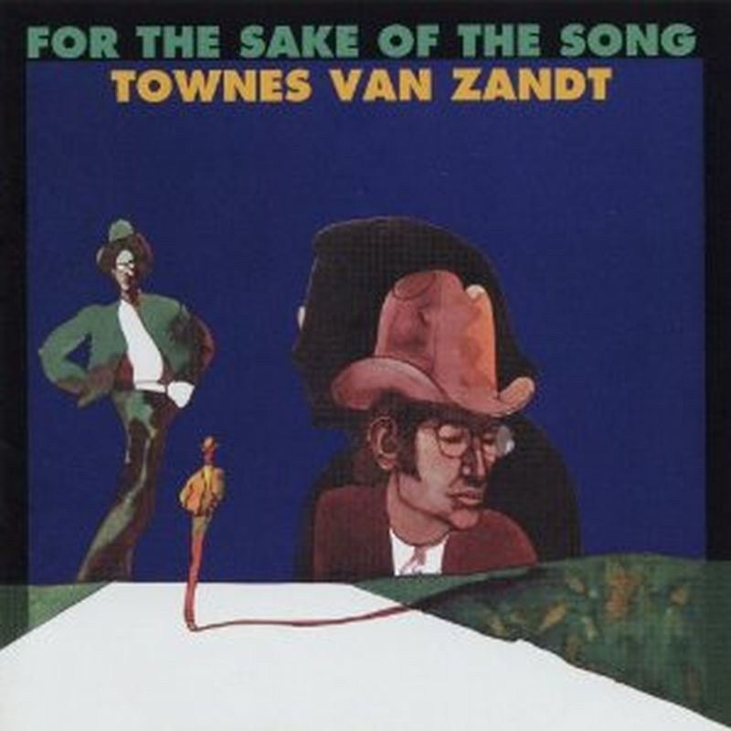 Townes Van Zandt - For The Sake Of The Song (w/ Download - Vinyl)