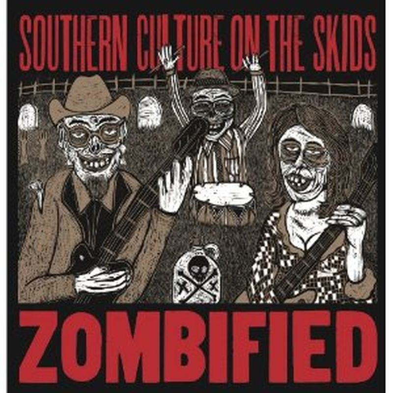 Southern Culture On The Skids - Zombified - Cd