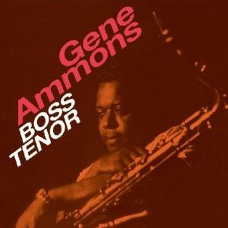 Gene Ammons - Boss Tenor - Cd