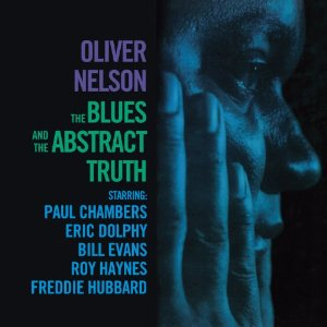Oliver Nelson - The Blues And The Abstract Truth - Cd