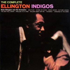 Duke Ellington - Ellington Indigos - Cd