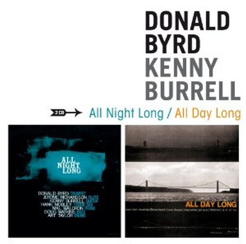 Donald Byrd/Kenny Burrell - All Night Long/all Day Long - 2 Cd Set