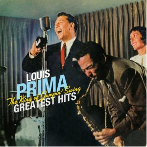 Louis Prima - The King Of Jumpin Swing Greatest Hits - Cd
