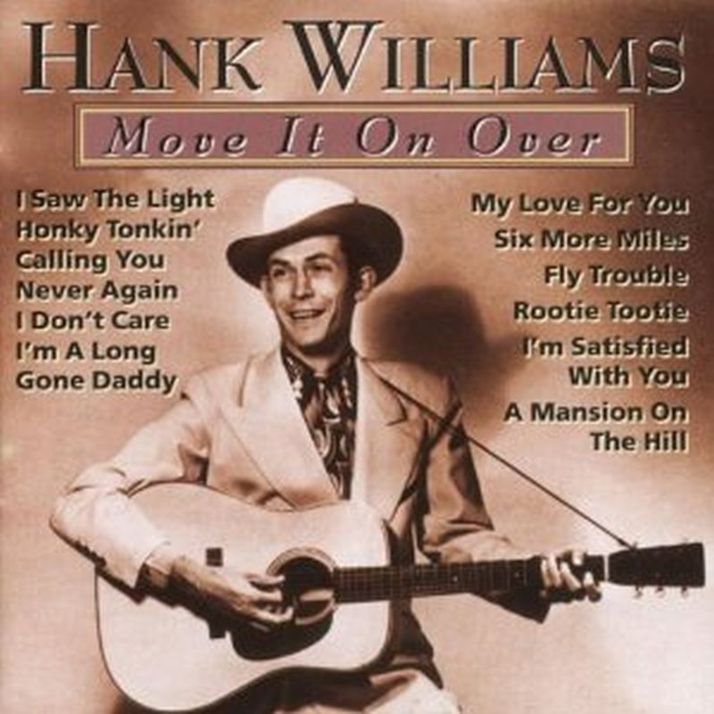 Hank Williams - Move It On Over - Cd