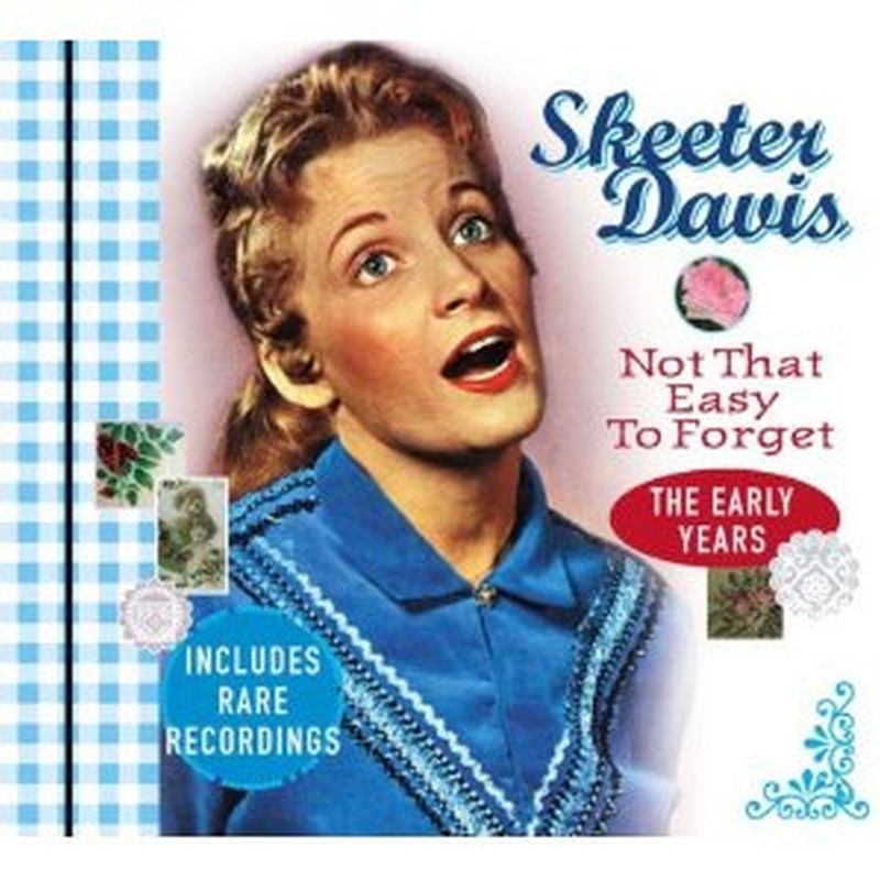 Skeeter Davis - Not That Easy To Forget:early Years - Cd