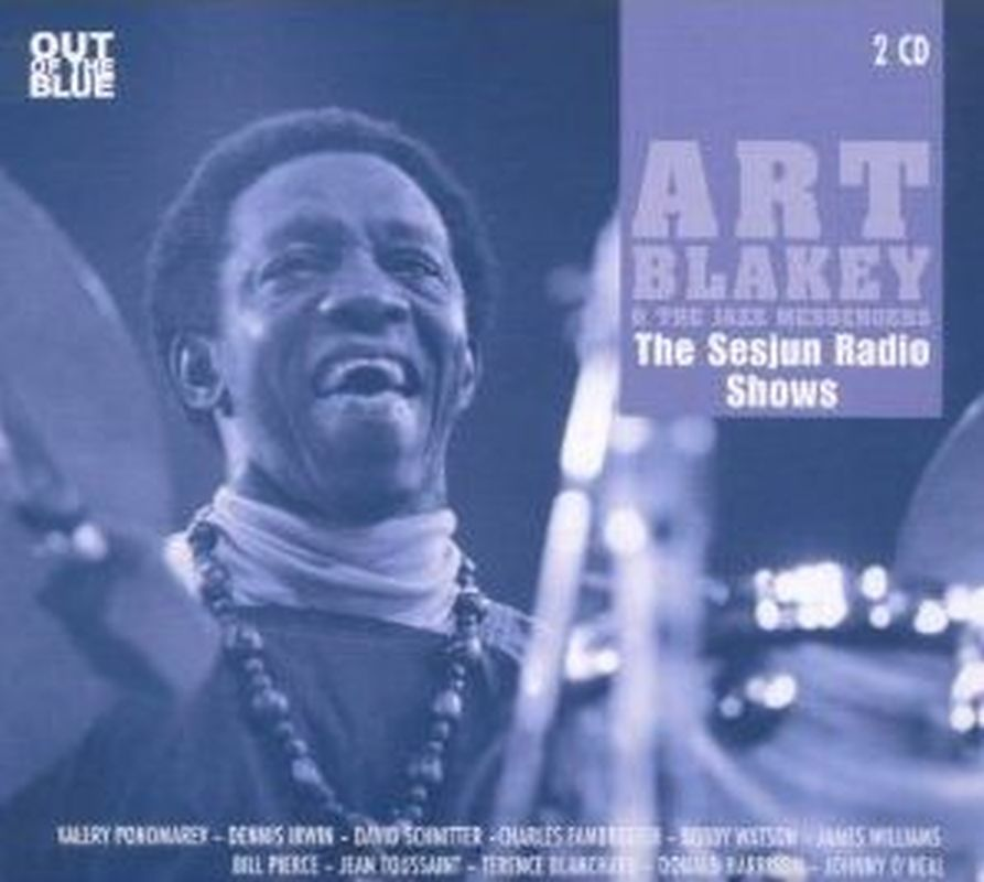 Art Blakey - The Sesjun Radio Shows - 2 Cd Set