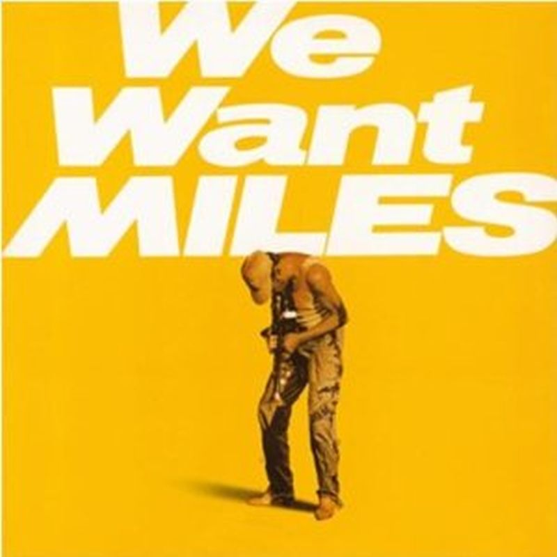 Miles Davis - We Want Miles - 2-vinyl Set
