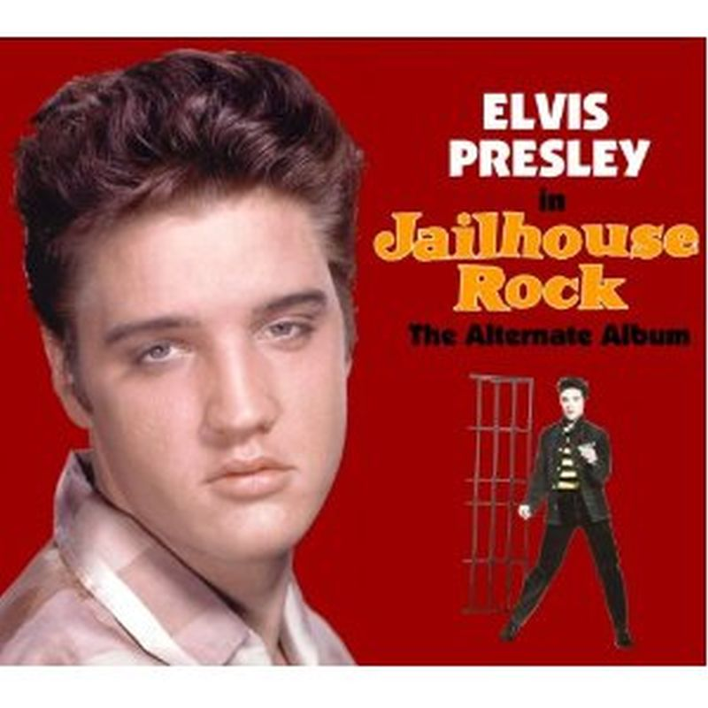 Elvis Presley - Jailhouse Rock (the Alternate Album - Cd)