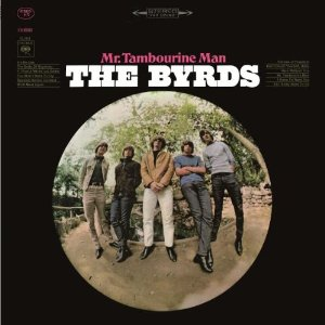 Byrds - Mr. Tambourine Man (180 Gram - Vinyl)