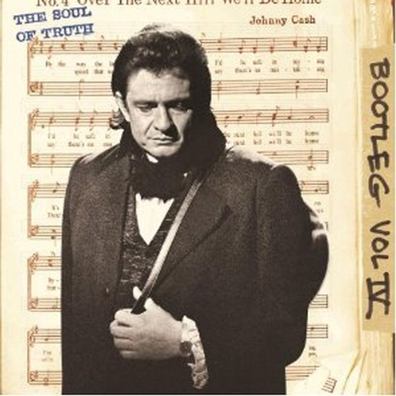 Johnny Cash - Vol. 4 Bootleg: Soul Of Truth (expanded/180 Gram - 3 Vinyl Set)