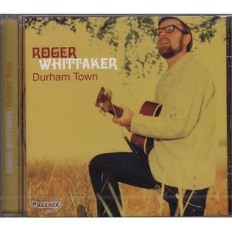 Roger Whittaker - Durham Town - Cd