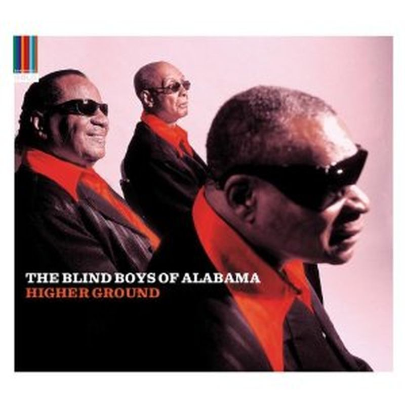 Blind Boys Of Alabama - Higher Ground - Cd