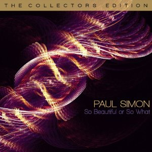 Paul Simon - So Beautiful Or So What: Collector's Edition (w/ Live Dvd - Cd+dvd)