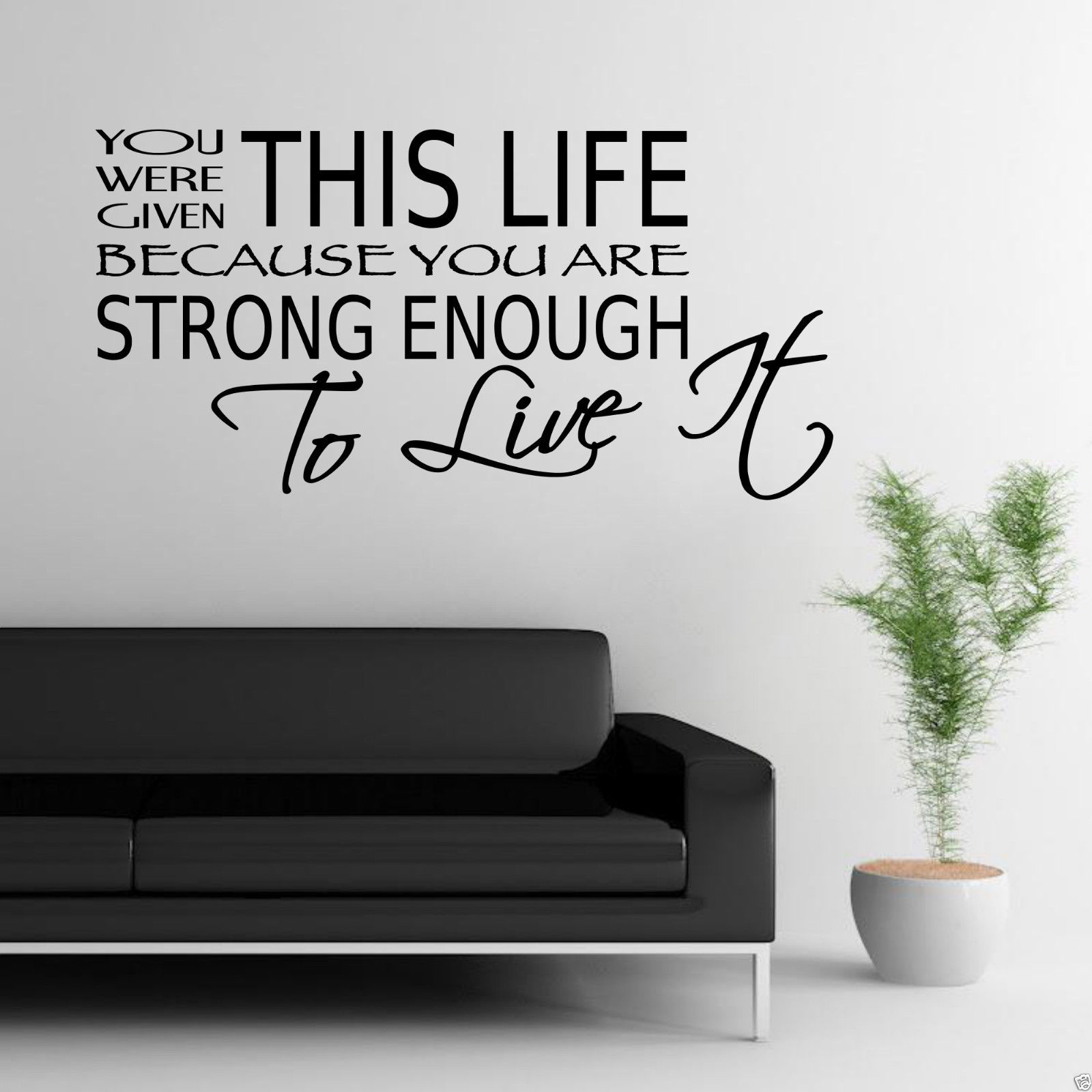 Strong Life Quote Live Life Strong Enough Room Wall Art Sticker Quote Decal Mural
