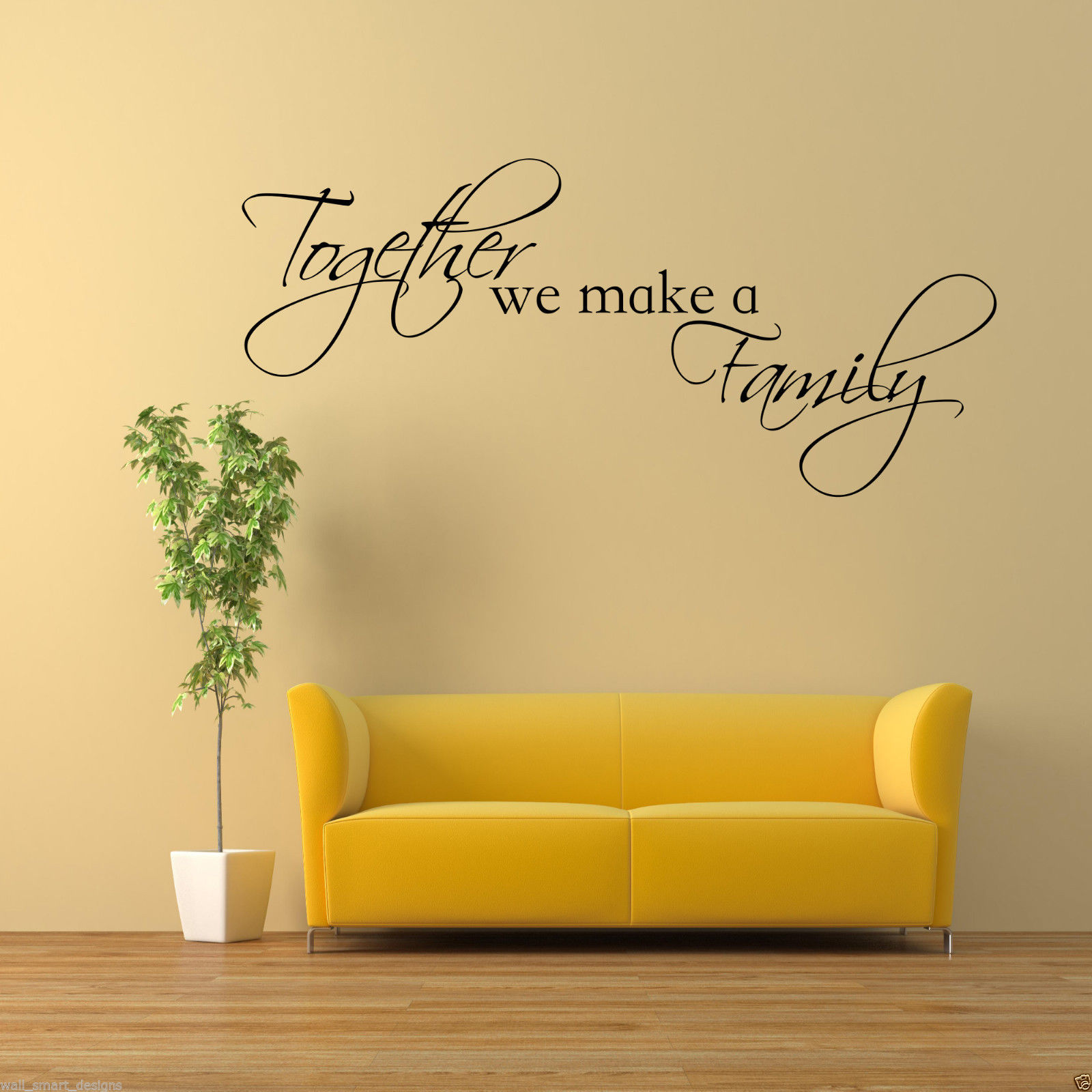 TOGETHER WE MAKE A FAMILY Wall Art Sticker Quote Decal Mural ...