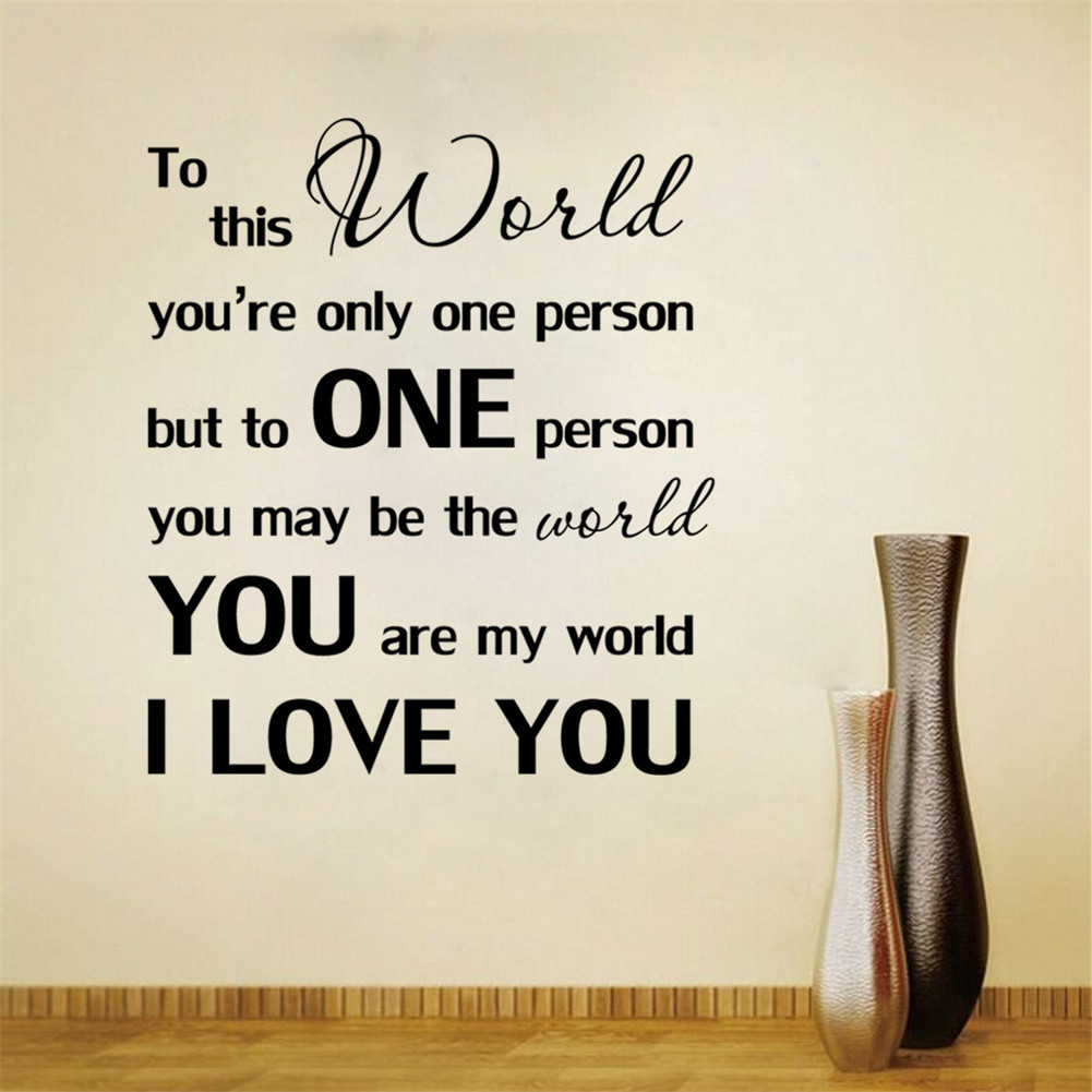 Love Quotes For My Love You Are My World I Love You Love Quote Mural Home Wall Sticeker
