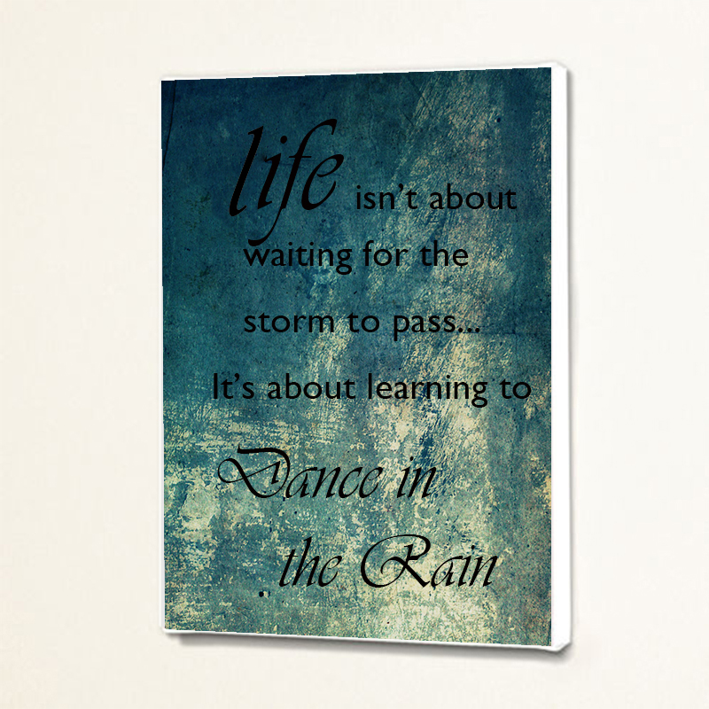 Wall Art Quotes Dance In The Rain : Dance in the rain inspiring quote wall decor art canvas