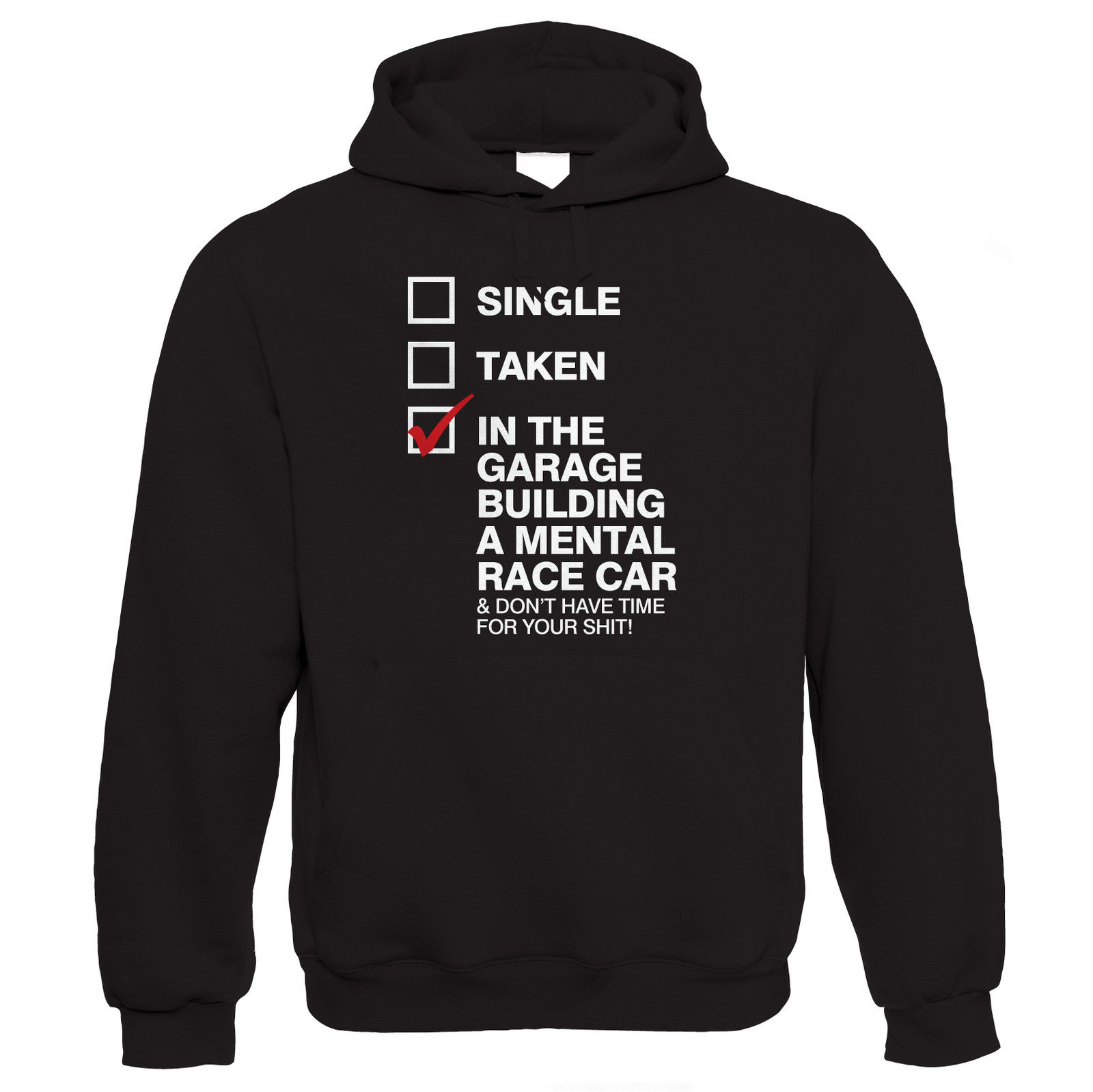 In The Garage Building A Mental Race Car Funny Car Hoodie