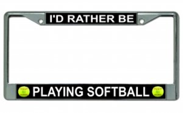 I'd Rather Be Playing SOFTBALL Photo License Frame.  Free Screw Caps Included