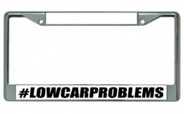 #lowcarproblems Photo License Plate FRAMEs  Free Screw Caps with this FRAME