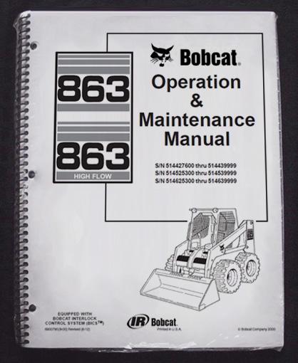 bobcat 863 skid steer operation   maintenance manual  owner bobcat 863 service manual Bobcat 863 Spec Sheet