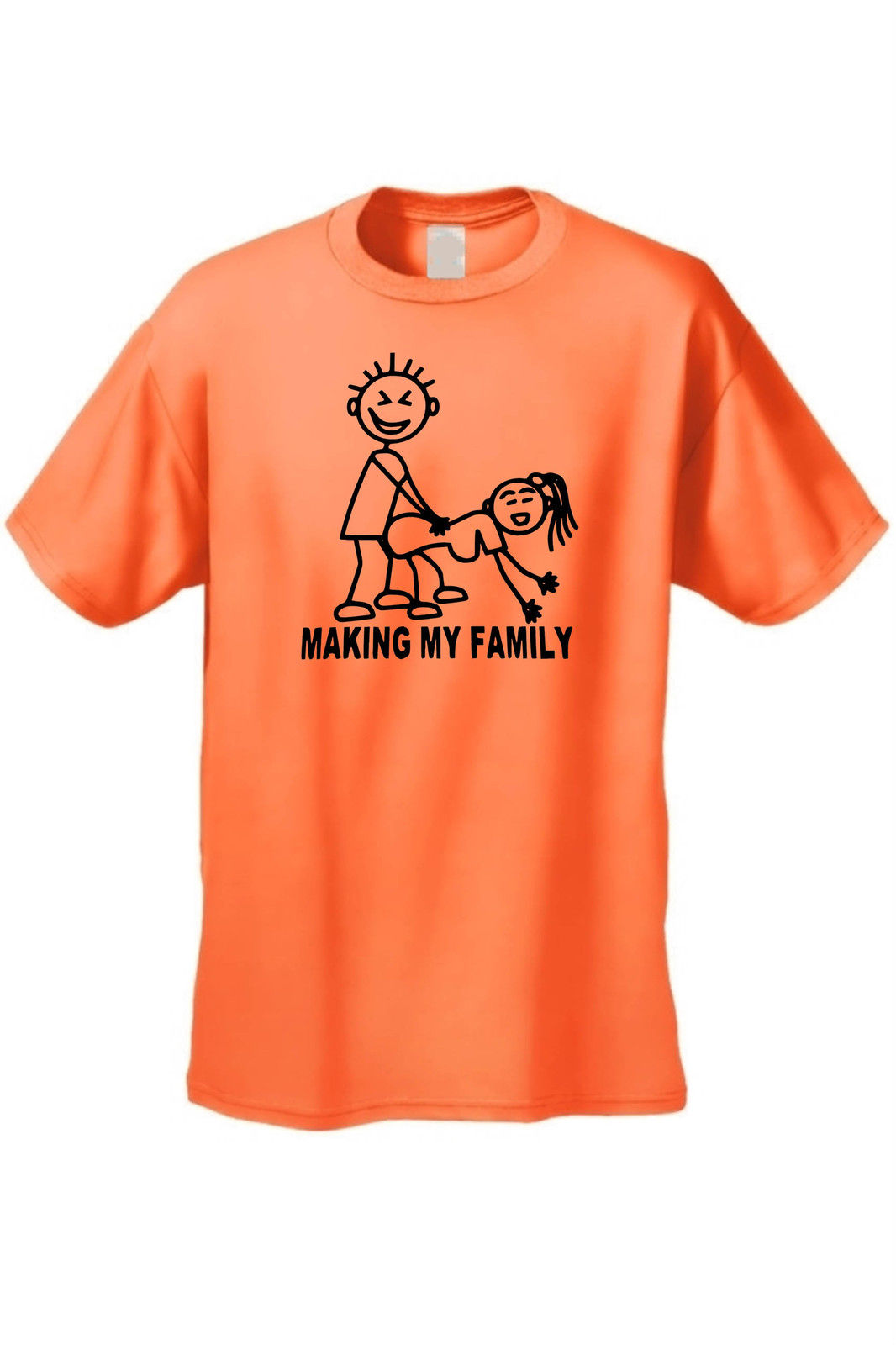 MEN'S FUNNY T-SHIRT Making My Family ADULT SEX HUMOR STICK ...
