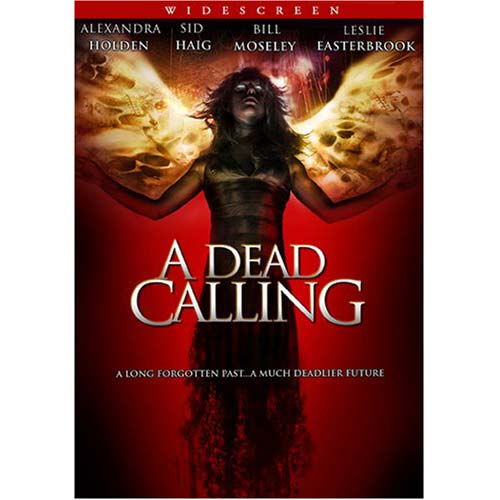 A Dead Calling (2006) DVD Movie Alexandra Holden, John Burke, Sid Haig - Horror Movies and DVDs